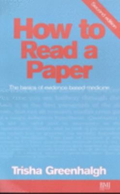 How to Read a Paper Basics Ebm