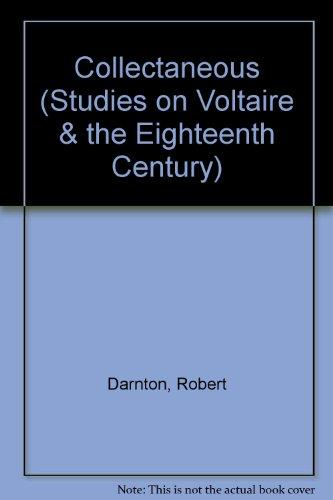 Collectaneous (Studies on Voltaire & the Eighteenth Century) (English and French Edition)