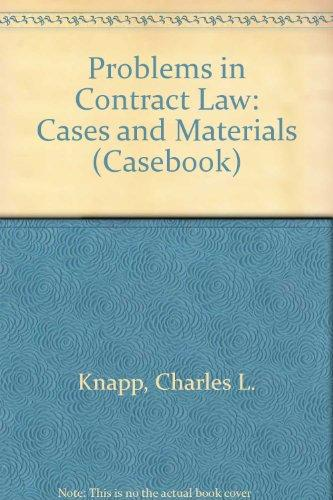 Problems in Contract Law: Cases and Materials (Casebook)