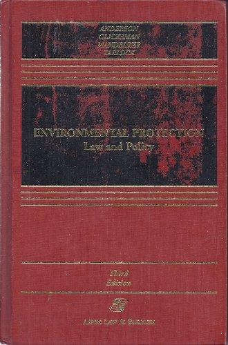 Environmental Protection: Law and Policy (Casebook)