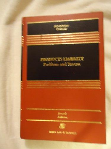 Products Liability: Problems and Process (Casebook)