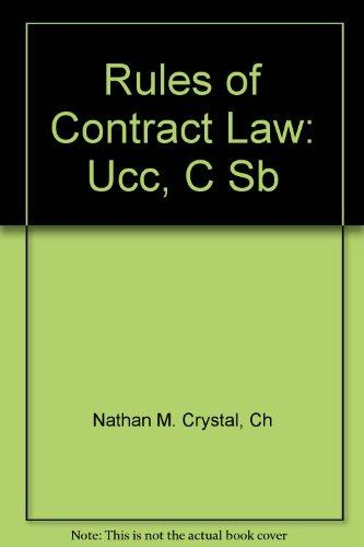 Rules of Contract Law: Selections from the Ucc, the Cisg, the Restatement (Second) of Contracts, and the Unidroit Principles