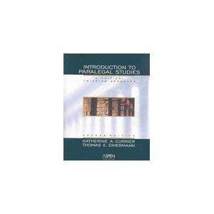 Introduction Paralegal Studies: A Critical Thinking Approach, Second Edition