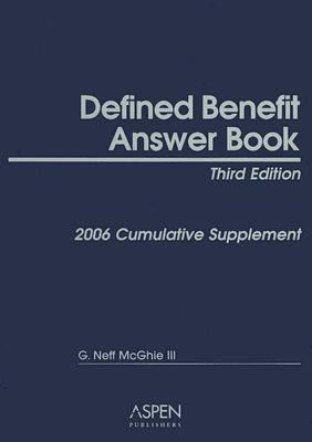 Defined Benefit Answer Book: Cumulative Supplement - G. Neff McGhie - Paperback
