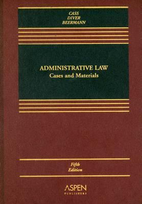 Adminstrative Law Cases And Materials