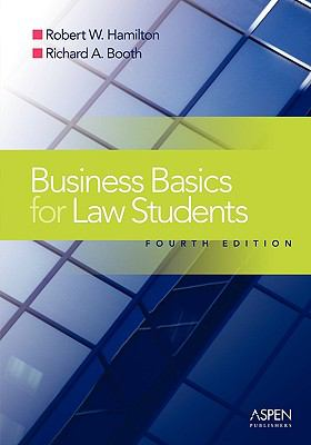 Business Basics for Law Students Essential Concepts And Applications