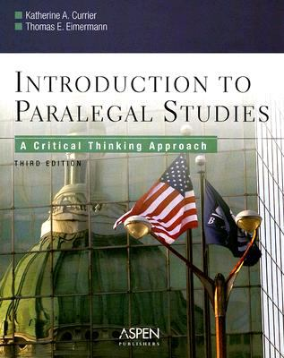 Introduction to Paralegal Studies A Critical Thinking Approach
