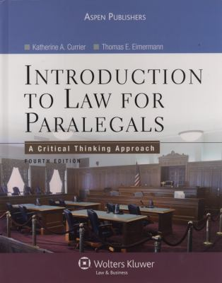 Intro To Law for Paralegals: A Critical Thinking Approach