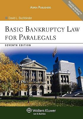 Basic Bankruptcy Law for Paralegals 7e