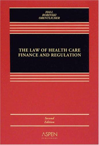Law of Health Care Finance & Regulation