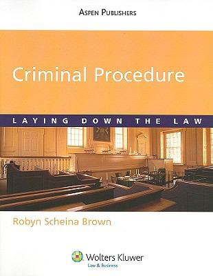 Criminal Procedure: Laying down the Law