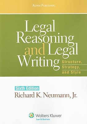 Legal Reasoning and Legal Writing: Structure, Strategy and Style