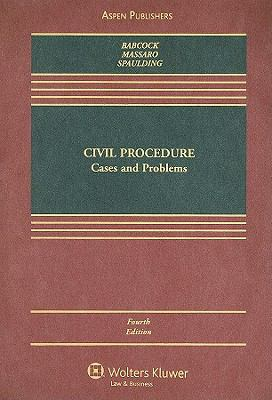 Civil Procedure: Cases and Problems