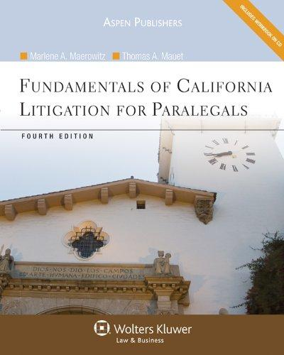 Fundamentals of California Litigation for Paralegals, Fourth Edition