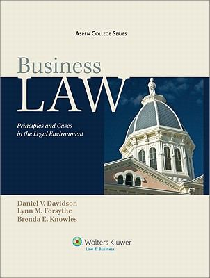 Business Law: Principles and Cases in the Legal Environment (Aspen College)
