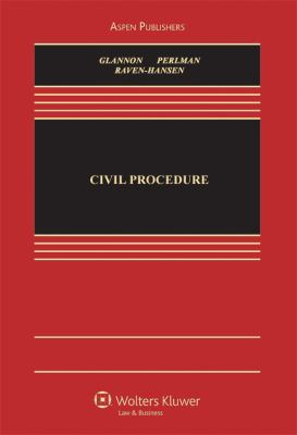 Civil Procedure: A Coursebook (Aspen Casebooks)