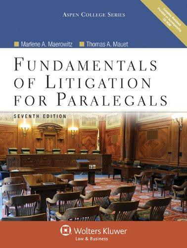Fundamentals of Litigation for Paralegals, Seventh Edition with CD (Aspen College Series)
