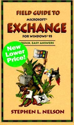 Field Guide to Microsoft(r) Exchange