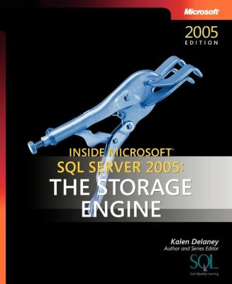 Inside Microsoft SQL Server 2005 The Storage Engine