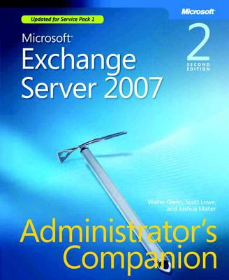 Microsoft Exchange Server 2007 Administrator's Companion