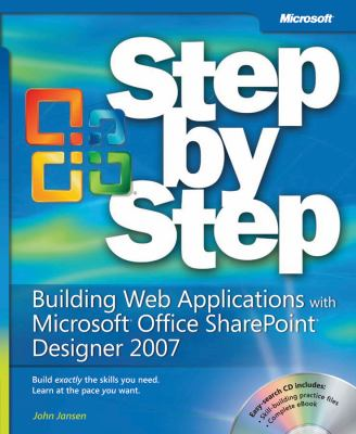 Building Web Applications with Microsoft Office SharePoint Designer 2007 Step by Step