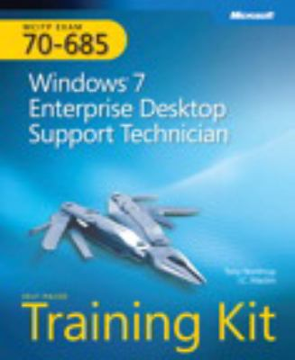 MCITP Self-Paced Training Kit (Exam 70-685): Windows 7 Enterprise Desktop Support Technician (Pro - Certification)