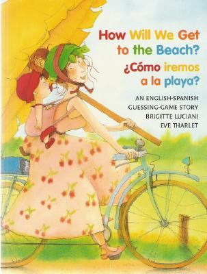 How Will We Get to the Beach? / Como Iremos a la Playa?