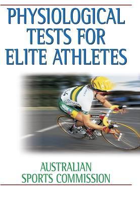 Physiological Tests for Elite Athletes Australian Sports Commission
