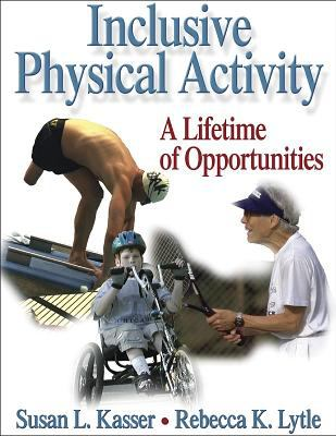 Inclusive Physical Activity: A Lifetime of Opportunities