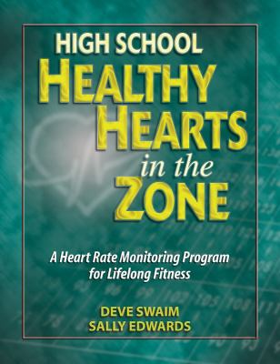 High School Healthy Hearts in the Zone A Heart Rate Monitoring Program for Lifelong Fitness