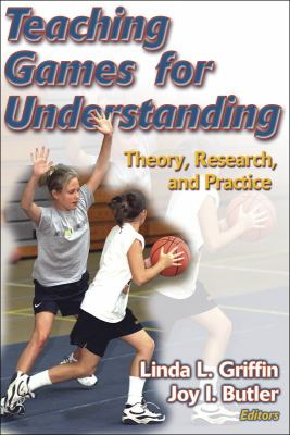 Teaching Games For Understanding Theory, Research, And Practice