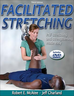 Facilitated Stretching - 3rd Edition