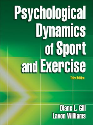 Psychological Dynamics of Sport and Exercise