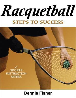 Racquetball: Steps to Success