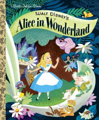 Walt Disney's Alice in Wonderland (Little Golden Book)