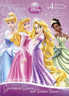Glamorous Gowns and Terrific Tiaras (Disney Princess)