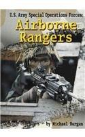 U.S. Air Force Special Operations Forces: Airborne Rangers (Warfare and Weapons)