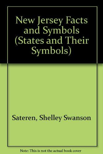 New Jersey: Facts and Symbols (The States and Their Symbols)
