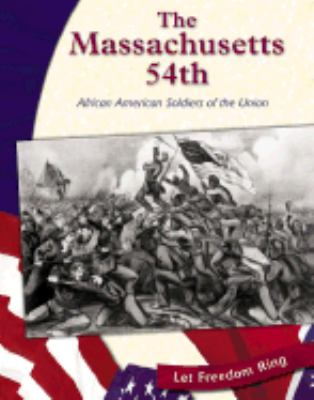 Massachusetts 54th African American Soldiers of the Union