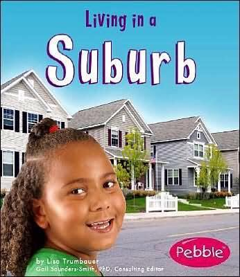 Living in a Suburb