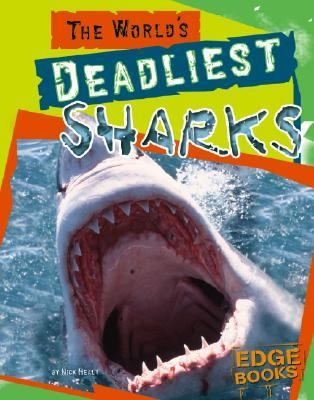 World's Deadliest Sharks