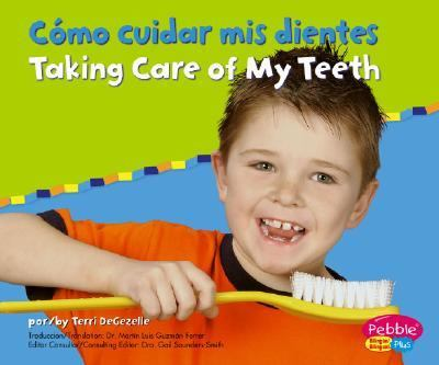 Como Cuidar Mis Dientes/Taking Care of My teeth