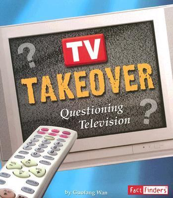 TV Takeover Questioning Television