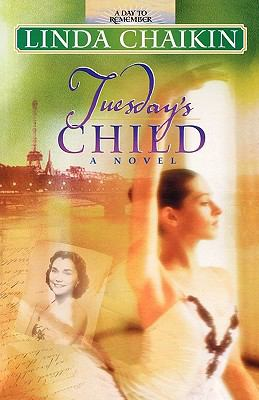 Tuesday's Child - Linda L. Chaikin - Paperback