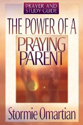 Power of a Praying Parent Prayer and Study Guide