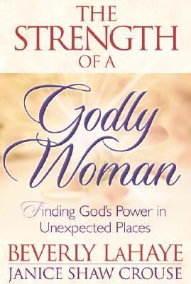 Strength of a Godly Woman Finding Your Unique Place in God's Plan