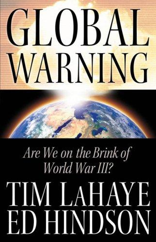 Global Warning: Are We on the Brink of World War III?