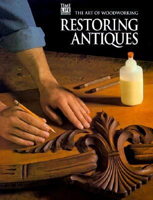 Restoring Antiques - Time-Life Books - Other Format