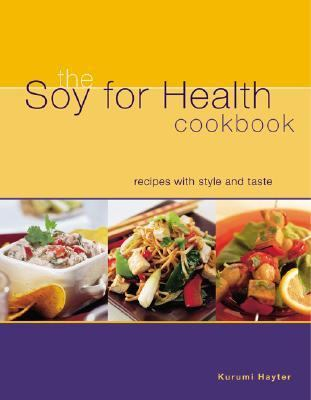 Soy for Health Cookbook