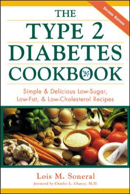 Type II Diabetes Cookbook Simple and Delicious Low-Sugar, Low-Fat, and Low-Cholesterol Recipes